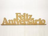 Frase Feliz Aniversário MDF 3mm - Cod. 1044, Medidas: 50 x 0.3 x 13 cm