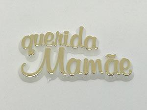 Aplique Querida Mamãe Ouro/Branco 10unid Ref.AC141